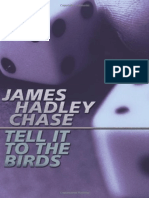 Tell It to the Birds - James Hadley Chase