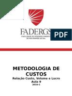 Aula 9  Metodologia de Custos 2016-1 (3).pptx