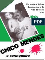 Chico Mendes, o seringueiro