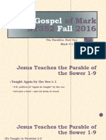 The Parables Part 1 and 2 Gospel of Mark 4.1_34 NT352 Fall 2016