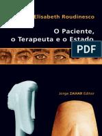 O Paciente, o Terapeuta e o Est - Elisabeth Roudinesco