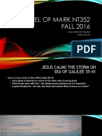 Jesus Calms the Turbulent_Gospel of Mark 4.35_5.20 NT352 Fall 2016