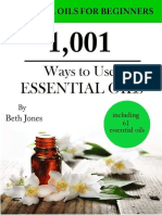 1,001 Ways to Use Essential Oils - Including 61 Essential Oils - Beth Jones (2014)