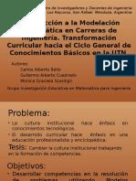 Introducción a La Modelación Matemática en Carreras de Ingeniería – Transformación Curricular Hacia El Ciclo General de Conocimientos Básicos en La UTN