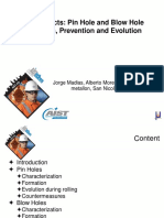 Billet Defects - Pinhole and Blowhole Formation, Prevention and Evolution