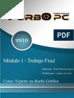 Trabajo Final Modulo. Módulo Teoría de Diseño I. Joel Montenegro