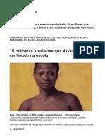 15 Mulheres Brasileiras Que Deveríamos Ter Conhecido Na Escola – as Mina Na História
