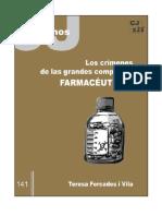 Teresa Forcades i Vila, Los Crímenes de Las Grandes Compañias Farmacéuticas