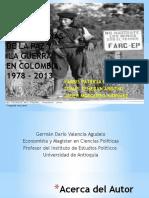 Alternancias de La Paz y La Guerra en Colombia