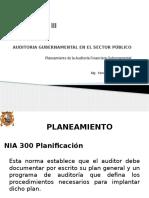 Unidad III AUDITORIA GUBERNAMENTAL EN EL SECTOR PÚBLICO Planeamiento de Auditoría Financiera Gubernamental 2016 I.pptx