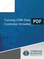 Turning CRM Data Into Customer Knowledge