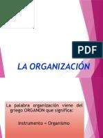 1. La Organización Generalidades.