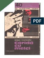 Corida Cu Melci - Cojocaru, Romulus