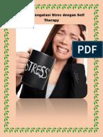7 Cara Mengatasi Stres Dengan Self Therapy