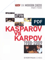 Garry Kasparov - Garry ujruon Modern Chess Part 4 - Kasparov vs Karpov 1988 - 2009 (Everyman 2010)