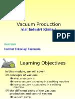Vacuum Production