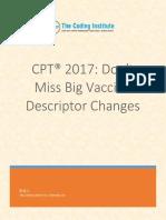 CPT 2017 Dont Miss Big Vaccine Descriptor Changes