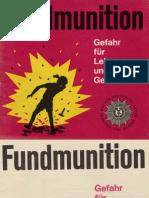 Fundmunition - Gefahr für Leib und Leben