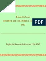 Benedetto Croce Discorsi alla Costituente e Pagine dai Taccuini. 1947