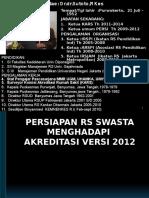 Persiapan Rs Swasta Menghadapi Akreditasi Versi 2012 Rs Annur Jogya . Pptx