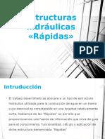 Estructuras hidráulicas «Rápidas»