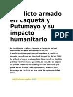 Conflicto armado en Caquetá y Putumayo y su impacto humanitario.docx