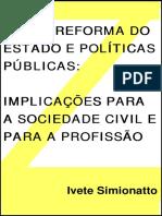 00395 - Crise, Reforma do Estado e Pol¡ticas P£blicas_Implica‡äes para a Sociedade Civil e para a Profis.pdf