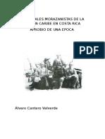 LOS IDEALES MORAZANISTAS DE LA LEGION CARIBE EN COSTA RICA APROBIO DE UNA EPOCA