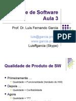 Qualidade de Software - Aula 3 - Qualidade de Produto de Software.ppt