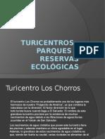 Turicentros , Parques y Reservas Ecológicas En el Salvador
