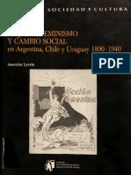 Asunción Lavrin - Mujeres, Feminismo y Cambio Social