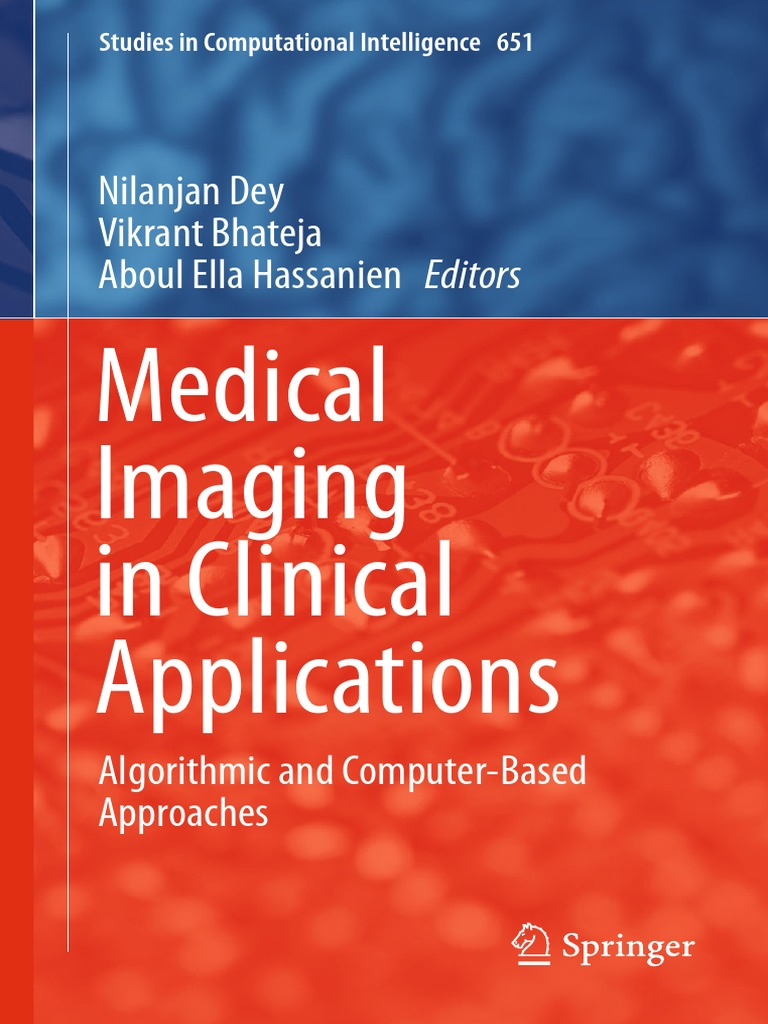 Medical imaging in clinical applications nilanjan deyebook dl medical imaging in clinical applications nilanjan deyebook dl medical imaging ct scan fandeluxe Gallery