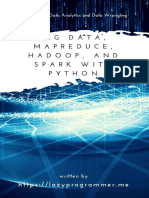 Big Data, MapReduce, Hadoop, And Spark With Python - LazyProgrammer