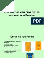 Los Últimos Cambios de Las Normas Académicas 2012 (2)