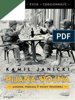 Janicki Kamil - Pijana Wojna | Alcoholism | Alcoholic Drinks