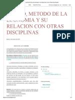 Objeto, Metodo de La Economia y Su Relacion Con Otras Disciplinas