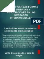 formas de entrada y negociaciones en los mercados internacionales