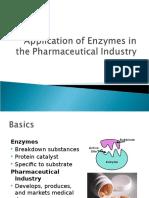Enzymes in Medicine