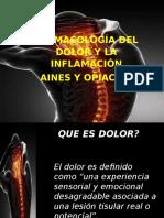 Farmacología Del Dolor y La Inflamación Aines y Opiaceos