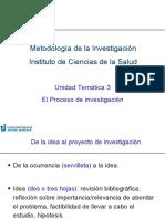 Unidad Temática 3 y 4. Proceso de investigación y Bases operativas