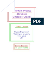 Quantum Physics Confronts Einstein's Gravity