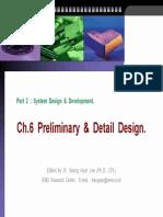 6. Preliminary & Detail Design