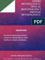 DISEÑO-METODOLOGICO-tipos-de-investigación-y-enfoque.pptx