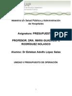 Unidad v Unidad v Presupuesto de Operación Dr Lopez