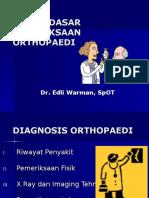 DASAR-DASAR PEMERIKSAAN ORTHOPAEDI (dr.Edli).ppt