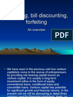 Factoring, Bill Discounting, Forfeiting