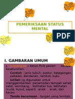 Pemeriksaan Status Mentalis