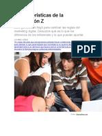 7 Características de La Generación Z