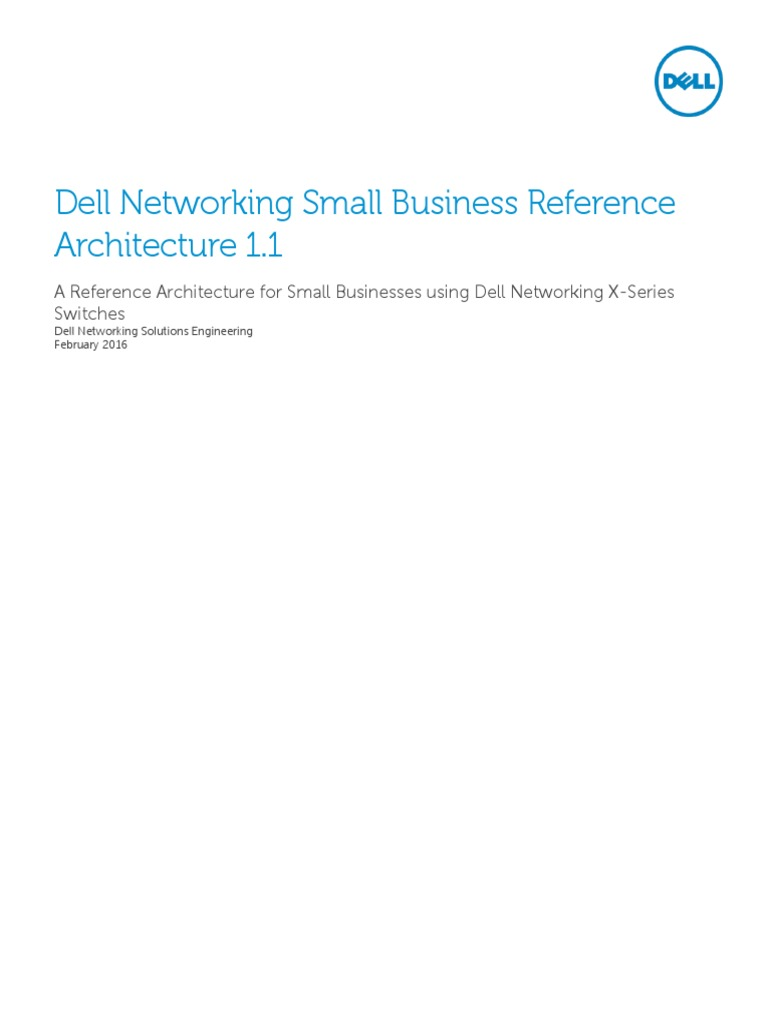 Dell Networking Small Business Reference Architecture 1 1