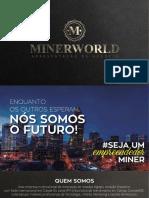 Minerworld Plano de Expansão 2016 #Euacredito